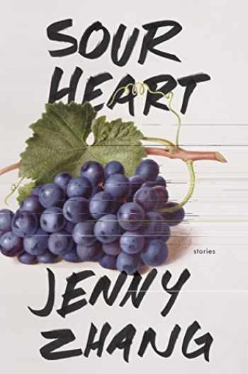 9780399589386-0399589384-Sour Heart: Stories