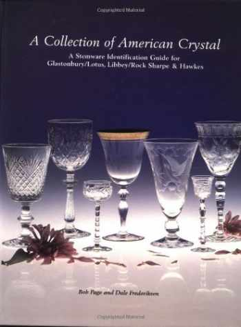 9781889977010-1889977012-A Collection of American Crystal: A Stemware Identification Guide for Glastonbury / Lotus, Libbey / Rock Sharpe and Hawkes