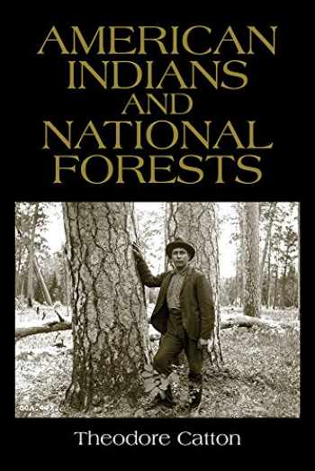 9780816536511-0816536511-American Indians and National Forests