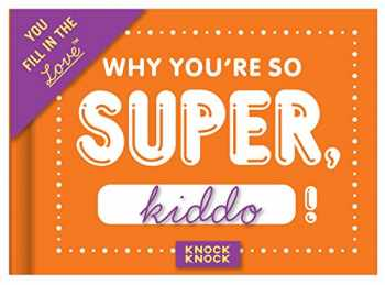 9781601066282-1601066287-Knock Knock Why You're So Super Fill In The Love Journal