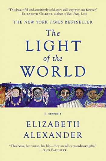 9781455599868-1455599867-The Light of the World: A Memoir (Pulitzer Prize in Letters: Biography Finalist)