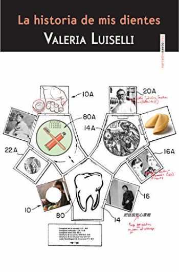 9786077781615-6077781614-La historia de mis dientes (segunda edición)