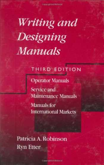 9781566703789-1566703786-Writing and Designing Manuals, Third Edition