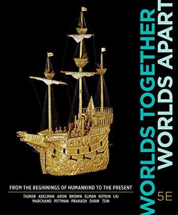 9780393284133-0393284131-Worlds Together, Worlds Apart (Fifth Edition) (Vol. Combined Volume)