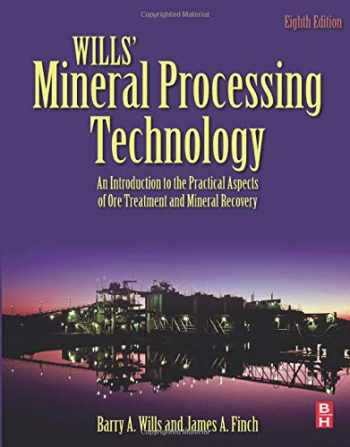 9780080970530-0080970532-Wills' Mineral Processing Technology: An Introduction to the Practical Aspects of Ore Treatment and Mineral Recovery