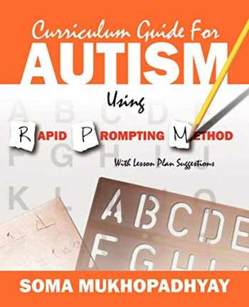 9781432774615-1432774611-Curriculum Guide for Autism Using Rapid Prompting Method: With Lesson Plan Suggestions