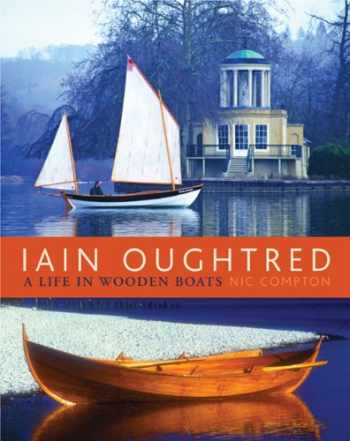 9780937822999-093782299X-Iain Oughtred: A Life in Wooden Boats