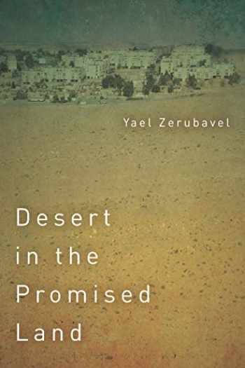 9781503607590-1503607593-Desert in the Promised Land (Stanford Studies in Jewish History and Culture)