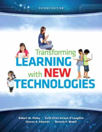 9780133155716-0133155714-Transforming Learning with New Technologies (2nd Edition)