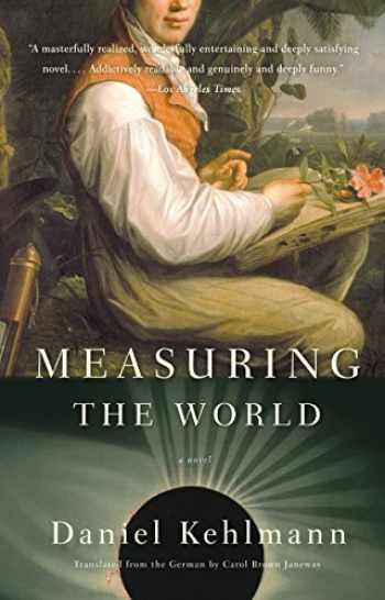 9780307277398-0307277399-Measuring the World: A Novel
