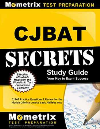9781516705047-1516705041-CJBAT Secrets Study Guide: CJBAT Practice Questions and Review for the Florida Criminal Justice Basic Abilities Test