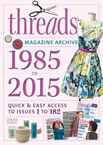 9781631865985-1631865986-Threads 2015 Magazine Archive