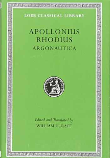 9780674996304-0674996305-Argonautica (Loeb Classical Library) (Greek and English Edition)