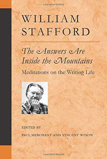 9780472068548-0472068547-The Answers Are Inside the Mountains: Meditations on the Writing Life (Poets On Poetry)