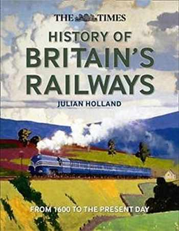 9780008135348-0008135347-The Times History of Britain's Railways: From 1603 to the Present Day