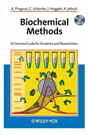 9783527302994-3527302999-Biochemical Methods: A Concise Guide for Students and Researchers