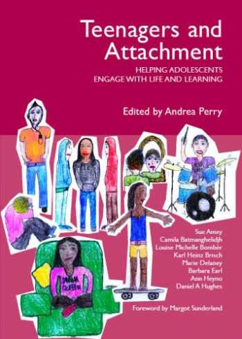 9781903269138-190326913X-Teenagers and Attachment: Helping Adolescents Engage with Life and Learning