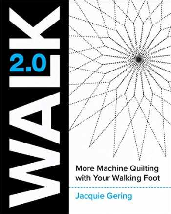 9781940655437-1940655439-WALK 2.0: More Machine Quilting with Your Walking Foot