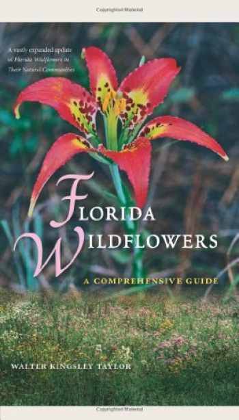 9780813044255-0813044251-Florida Wildflowers: A Comprehensive Guide