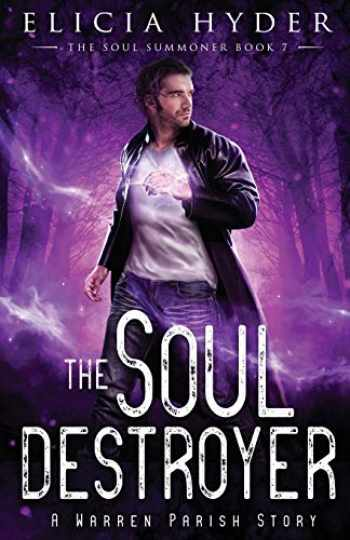 9781945775192-194577519X-The Soul Destroyer (The Soul Summoner)