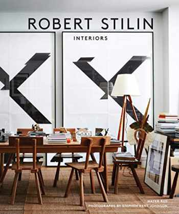 9780865653696-0865653690-Robert Stilin: Interiors