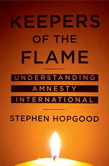 9780801472510-0801472512-Keepers of the Flame: Understanding Amnesty International