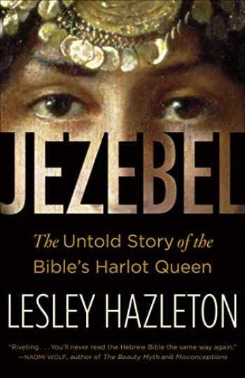 9780385516150-0385516150-Jezebel: The Untold Story of the Bible's Harlot Queen