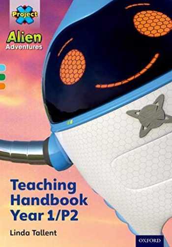 9780198493129-0198493126-Project X Alien Adventures: Project X Alien Adventures: Teac