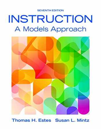 9780134046884-0134046889-Instruction: A Models Approach, Enhanced Pearson eText with Loose-Leaf Version -- Access Card Package (7th Edition)