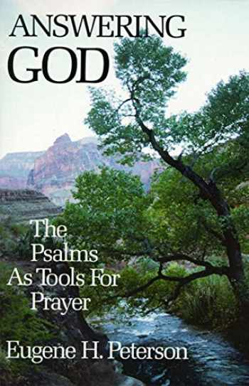 9780060665128-0060665122-Answering God: The Psalms as Tools for Prayer