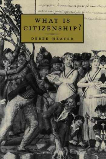 9780745622309-0745622305-What is Citizenship?