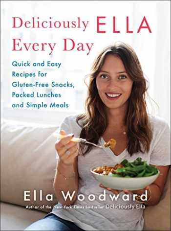 9781501127618-1501127616-Deliciously Ella Every Day: Quick and Easy Recipes for Gluten-Free Snacks, Packed Lunches, and Simple Meals (2)