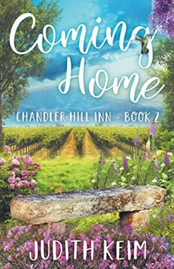 9780999244883-0999244884-Coming Home (Chandler Hill Inn Series)