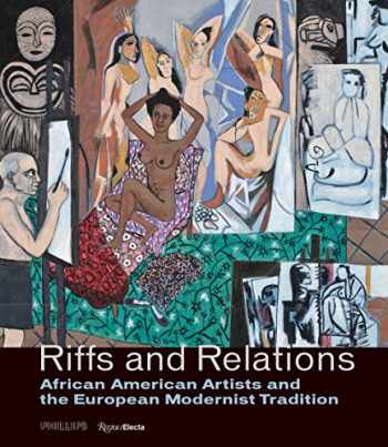 9780847866649-0847866645-Riffs and Relations: African American Artists and the European Modernist Tradition