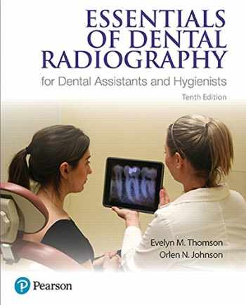 9780134460741-013446074X-Essentials of Dental Radiography for Dental Assistants and Hygienists (10th Edition)