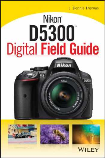 9781118867266-1118867262-Nikon D5300 Digital Field Guide