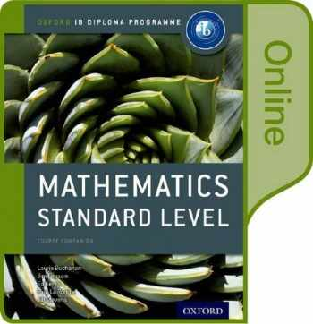 9780198355076-0198355076-IB Mathematics Standard Level Online Course Book: Oxford IB Diploma Program