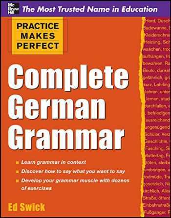 9780071763608-0071763600-Practice Makes Perfect Complete German Grammar