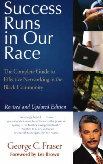 9780060578718-0060578718-Success Runs in Our Race: The Complete Guide to Effective Networking in the Black Community
