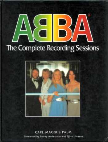 9780907938101-0907938108-ABBA: The Complete Recording Sessions