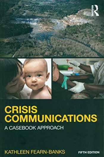9781138923744-1138923745-Crisis Communications (Routledge Communication Series)