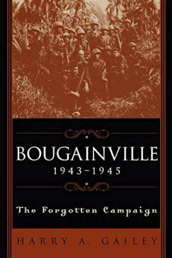 9780813190471-0813190479-Bougainville, 1943-1945: The Forgotten Campaign