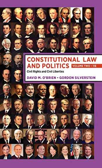 9780393696745-039369674X-Constitutional Law and Politics: Volume 2: Civil Rights and Civil Liberties (Eleventh Edition) (Vol. 2)
