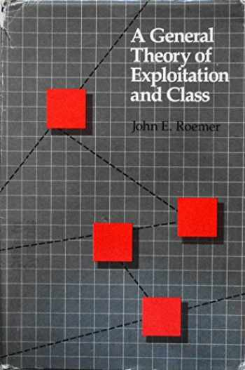 9780674344402-0674344405-A General Theory of Exploitation and Class