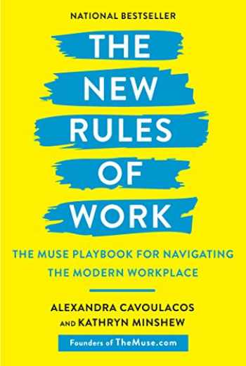 9781984823168-1984823167-The New Rules of Work: The Muse Playbook for Navigating the Modern Workplace