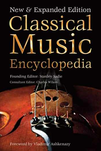 9781783612833-1783612835-Classical Music Encyclopedia: New & Expanded Edition (Definitive Encyclopedias)