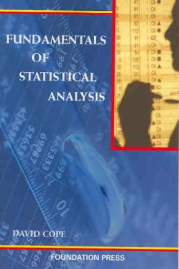 9781587788956-1587788950-Fundamentals of Statistical Analysis (Coursebook)