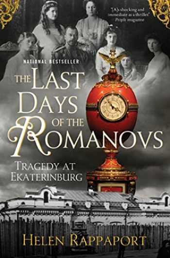 9780312603472-0312603479-The Last Days of the Romanovs: Tragedy at Ekaterinburg