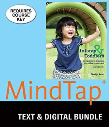 9781337189828-1337189820-Bundle: Infants, Toddlers, and Caregivers: Caregiving and Responsive Curriculum Development, 9th + MindTap Education, 1 term (6 months) Printed Access Card