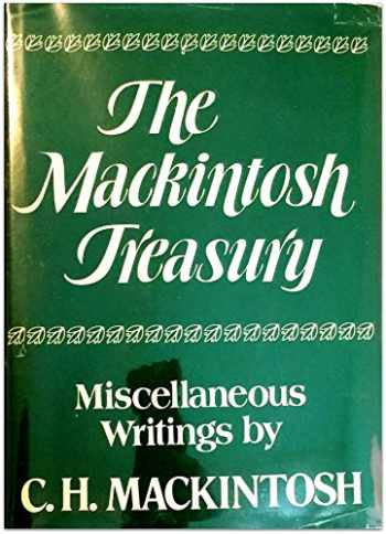 9780872136090-0872136094-Mackintosh Treasury: Miscellaneous Writings